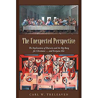 La Perspective inattendue: Les Implications de Darwin et le Big Bang pour les chrétiens... et tout le monde