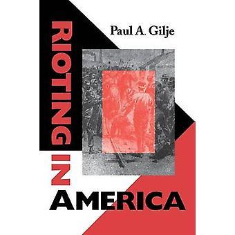 Uroligheder i Amerika af Gilje & Paul A.