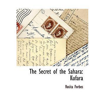 Das Geheimnis der Sahara Kufara von Forbes & Rosita