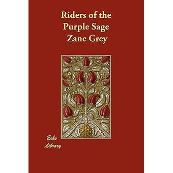 Riders of the Purple Sage di grigio & Zane