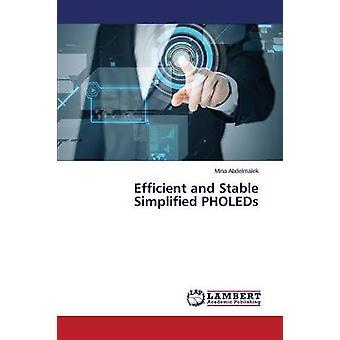 Eficientes y estables PHOLEDs simplificados por Abdelmalek Mina