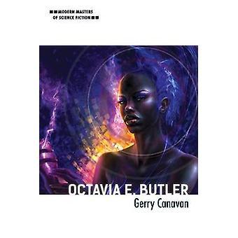 Octavia E. Butler by Gerry Canavan - 9780252082160 Book