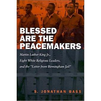 Blessed are the Peacemakers - Martin Luther King Jr. - Eight White Rel