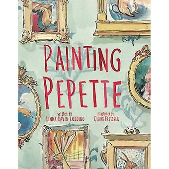 Painting Pepette by Linda Ravin Lodding - Claire Fletcher - 978149980