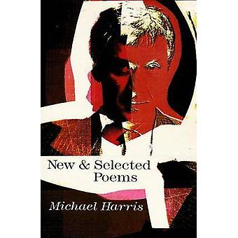 New and Selected Poems by Michael Harris - 9781550650297 Book