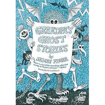 Grandpa's Ghost Stories by Irwin Chusid - 9781627310529 Book