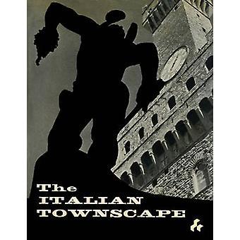 The Italian Townscape by Ivor de Wolfe - 9781908967091 Book