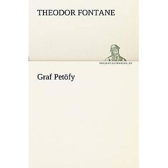 Graf Petofy by Theodor Fontane - 9783842407220 Book