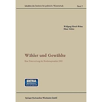 Wahler Und Gewahlte Eine Untersuchung Der Bundestagswahlen 1953 por HirschWeber & Wolfgang