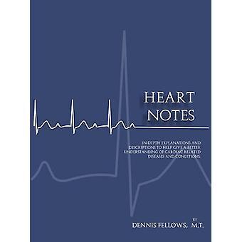 Heart Notes by Fellows & Dennis