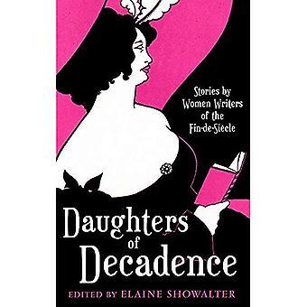 Döttrar av dekadens: kvinnliga författare av den Fin-de-siecle