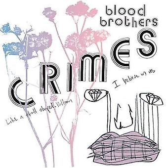 Blood Brothers - Crimes [CD] USA import