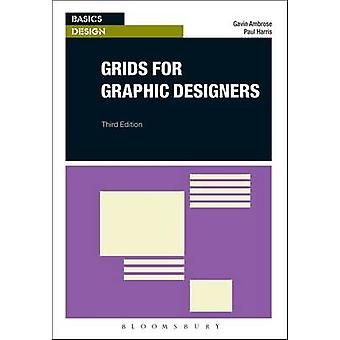 Grids for Graphic Designers by Gavin Ambrose & Paul Harris