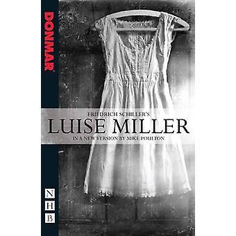 Luise Miller par Friedrich Schiller