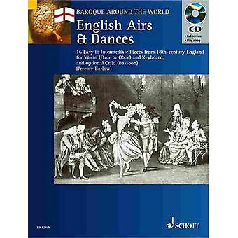 English Airs and Dances  16 Easy to Intermediate Pieces from 18thCentury England Violin Flute or Oboe and Keyboard and Optional Cello Bassoon by Edited by Jeremy Barlow
