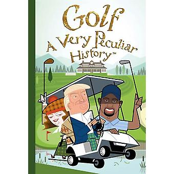 Very Peculiar History: Golf by David Arscott/Book House