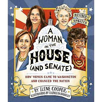 Woman in the House and Senate Revised and Updated by Ilene Cooper