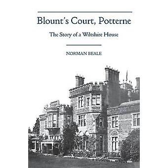 Blounts Court Potterne by Beale & Norman