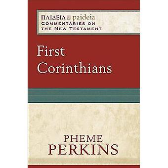 First Corinthians by Pheme Perkins - 9780801033902 Book