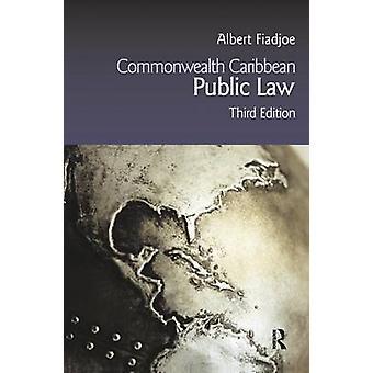 Commonwealth Caribbean Public Law by Fiadjoe & Albert