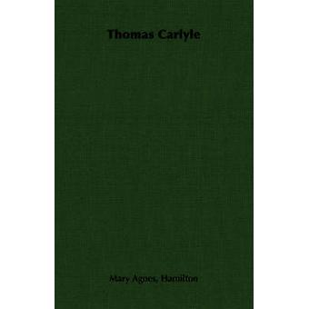 Thomas Carlyle by Hamilton & Mary Agnes