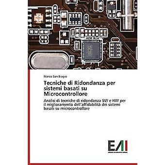 Tecniche di Ridondanza per sistemi basati su Microcontrollore by San Biagio Marco