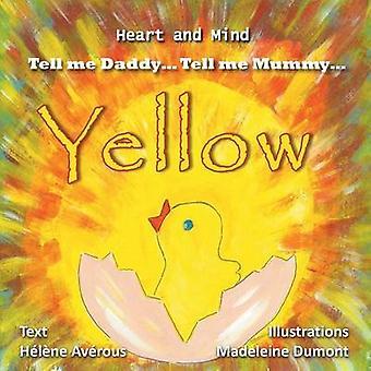 Yellow by Averous & Helene