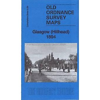 Glasgow (Hillhead) 1894: Hoja de Lanarkshire 6.06a (Old Ordnance Survey Maps of Lanarkshire)