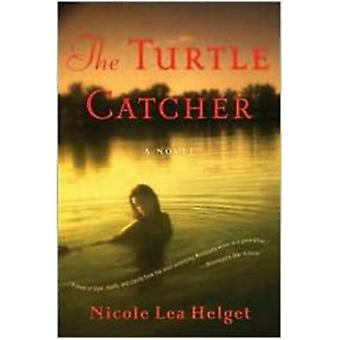 Turtle Catcher by Nicole Helget - 9780547248004 Book