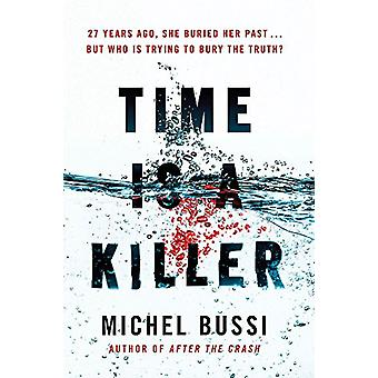 Time is a Killer - From the bestselling author of After the Crash by M