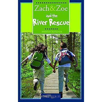 Zach & Zoe and the River Rescue by Kristin Butcher - 9781552777077 Bo