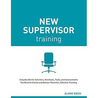 New Supervisor Training by Elaine Biech - 9781562869694 Book