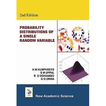 Probability Distributions of a Single Random Variable (2nd Revised ed