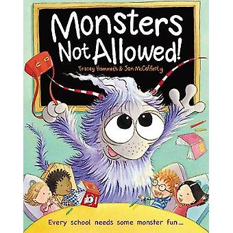 Monsters Not Allowed! by Tracey Hammet - 9781913134341 Book