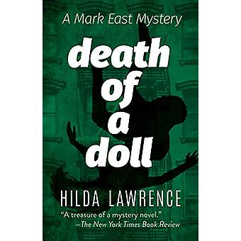 Death of a Doll - A Mark East Mystery by Hilda Lawrence - 978048683225
