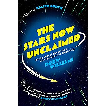 The Stars Now Unclaimed by Drew Williams - 9781471171147 Book