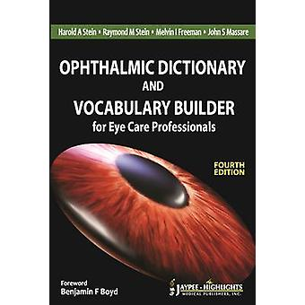 Ophthalmic Dictionary and Vocabulary Builder (4th Revised edition) by