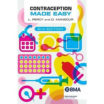 Contraception Made Easy - second edition by Laura Percy - 97819115105