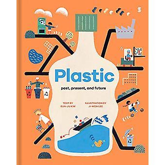 Plastic - past - present - and future by Eun-ju Kim - 9781912854134 Bo