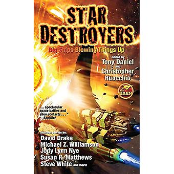 Star Destroyers by Baen Books - 9781982124144 Book