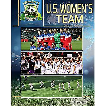US Women's Team by Andrew Luke - 9781422242155 Book