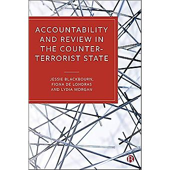 Accountability and Review in the Counter-Terrorist State by Jessie Bl