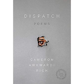 Dispatch - Poems by Cameron Awkward-Rich - 9780892555031 Book