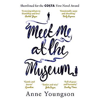 Meet Me at the Museum by Anne Youngson - 9781784163464 Book