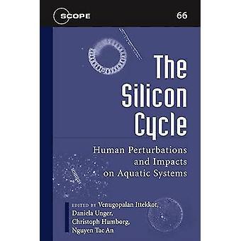 De cyclus van de silicium - menselijke verstoringen en effecten op aquatische systemen