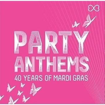 Forskellige Kunstner - Party Hymner: 40 års Mardi Gras [CD] USA import