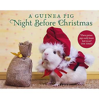 A Guinea Pig Night Before Christmas by Moore & Clement ClarkeNewall & Tess