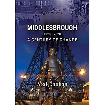 Middlesbrough 1920-2020: A Century of Change
