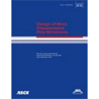 Design of Steel Transmission Pole Structures by William Magee - 97807