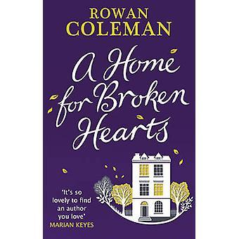 Rowan Colemanin Särkyneen sydämen koti